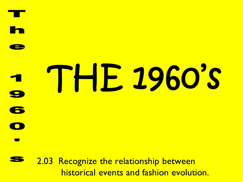 THE 1960's The 1960 s.