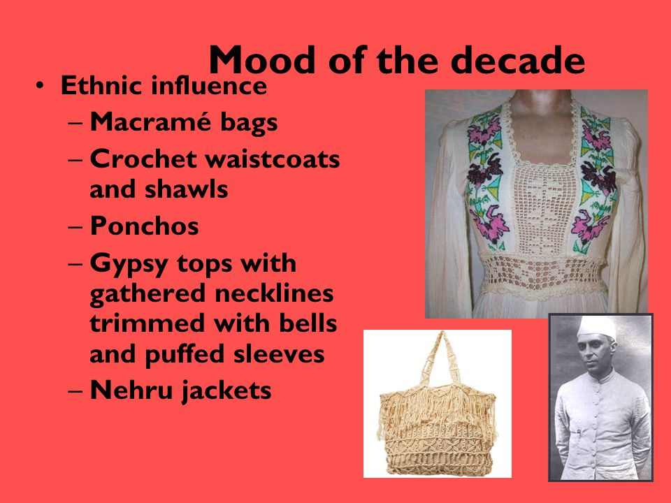 Mood of the decade Ethnic influence Macramé bags
