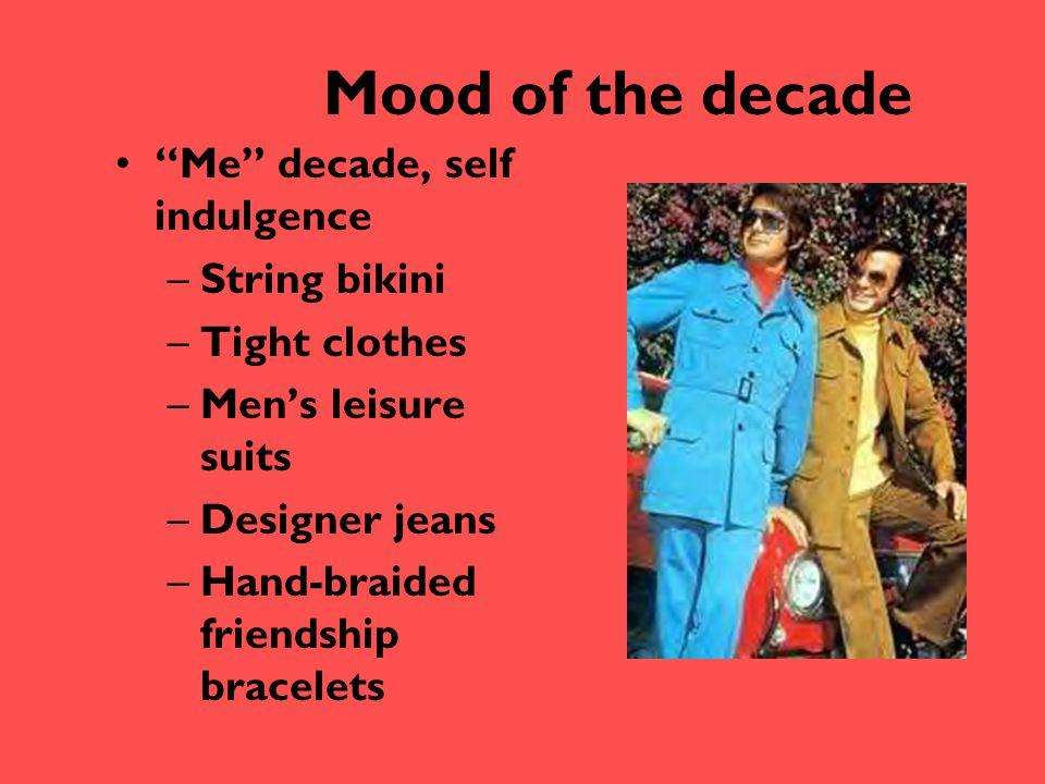 Mood of the decade Me decade, self indulgence String bikini
