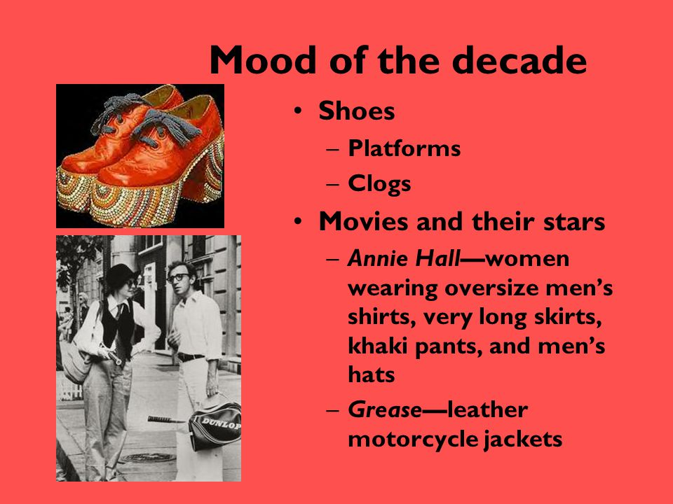 Mood of the decade Shoes Movies and their stars Platforms Clogs