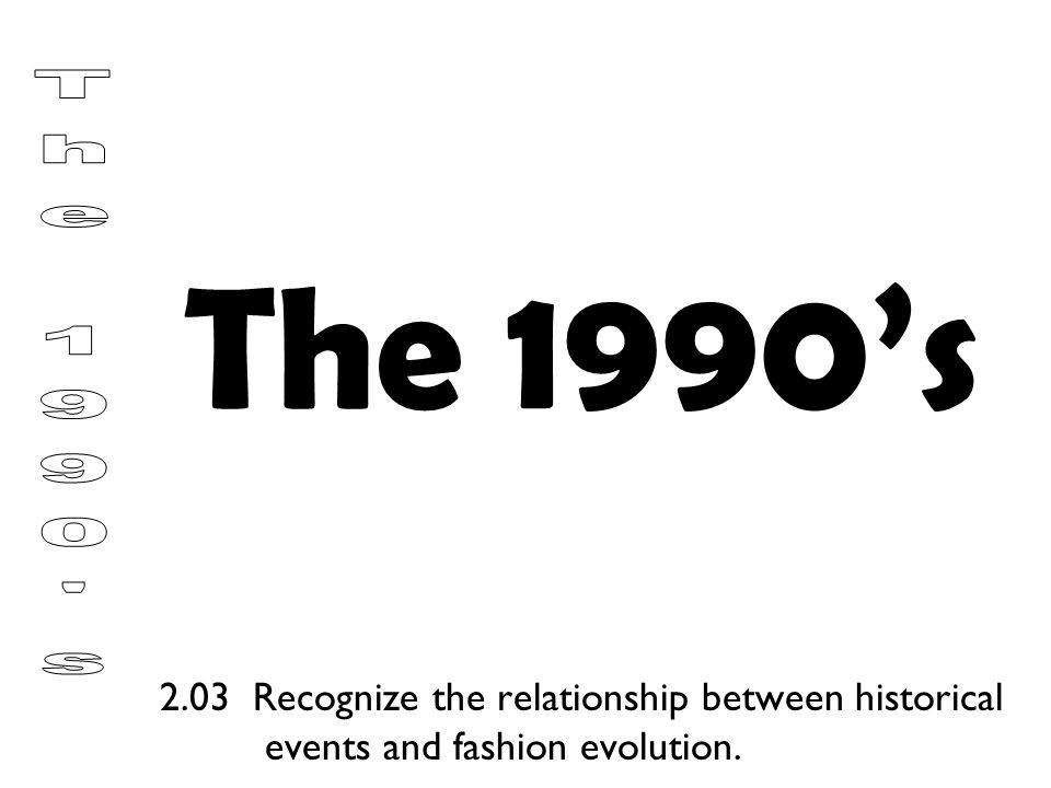 The 1990's The 1990 s.