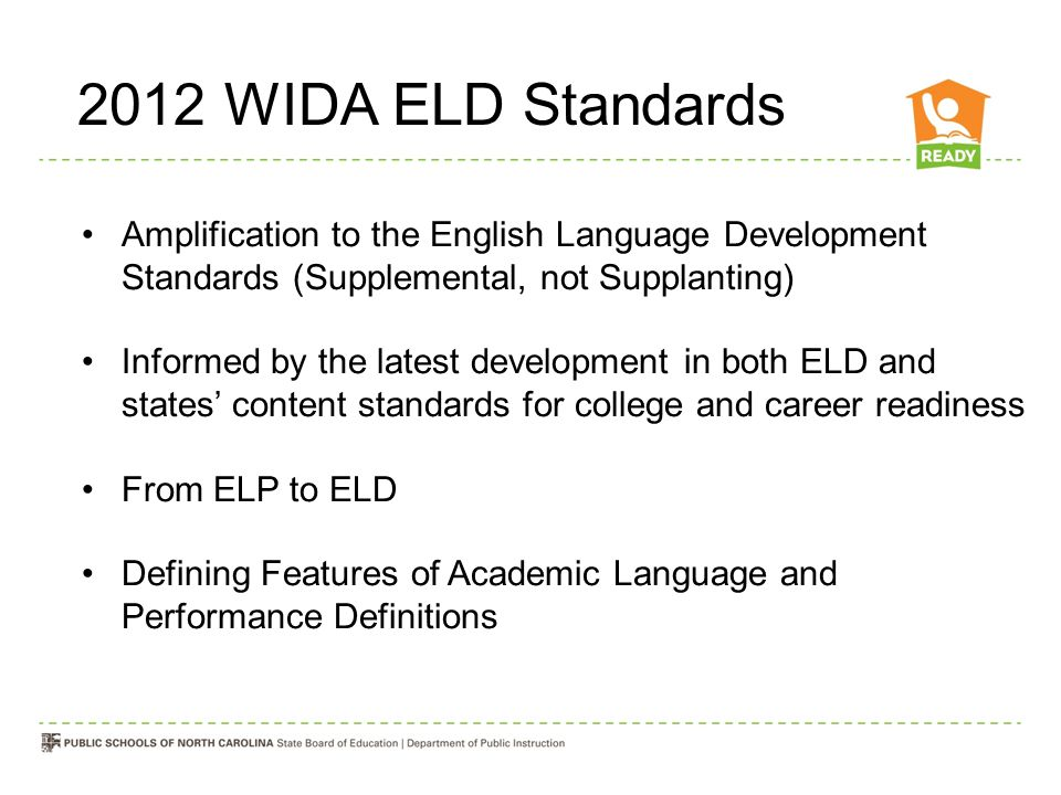 2012 WIDA ELD Standards Amplification to the English Language Development Standards (Supplemental, not Supplanting)