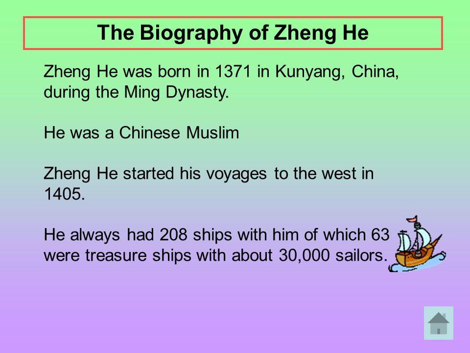 The Biography of Zheng He