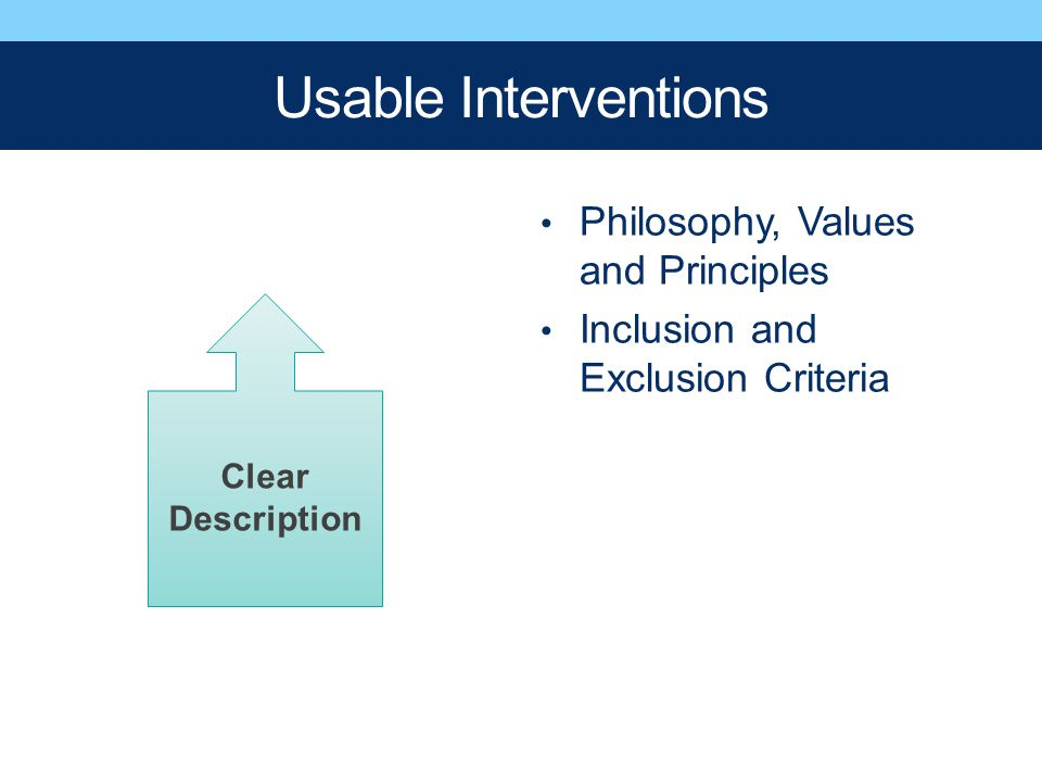 Usable Interventions Philosophy, Values and Principles