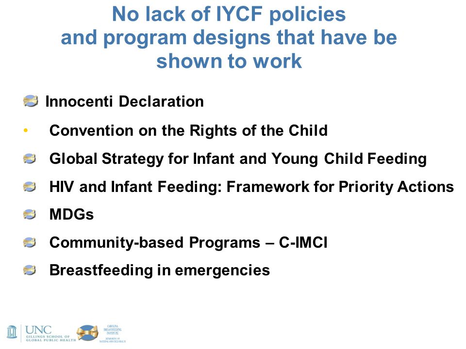 No lack of IYCF policies and program designs that have be shown to work