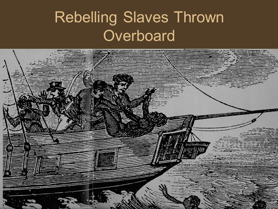 Rebelling Slaves Thrown Overboard