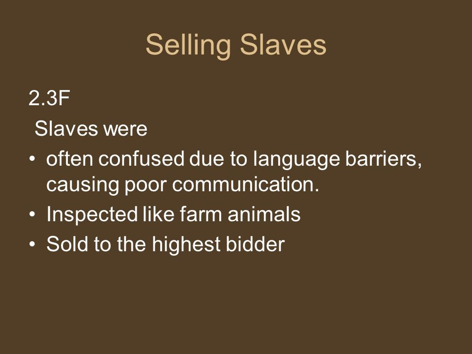 Selling Slaves 2.3F Slaves were