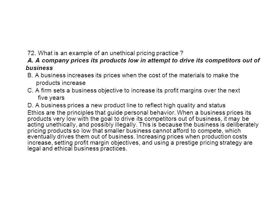 72. What is an example of an unethical pricing practice
