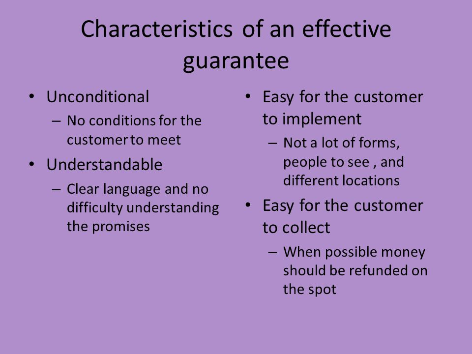 Characteristics of an effective guarantee