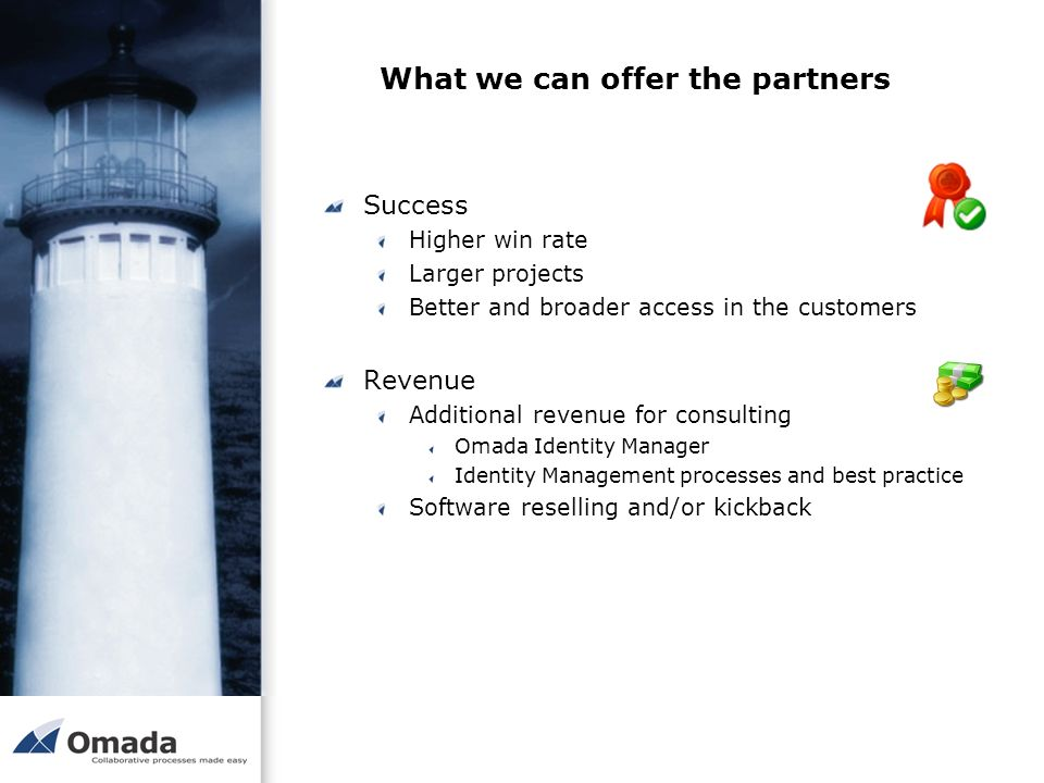 What we can offer the partners