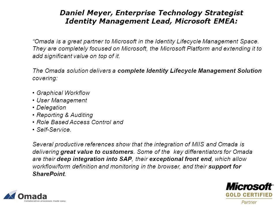 Daniel Meyer, Enterprise Technology Strategist Identity Management Lead, Microsoft EMEA: