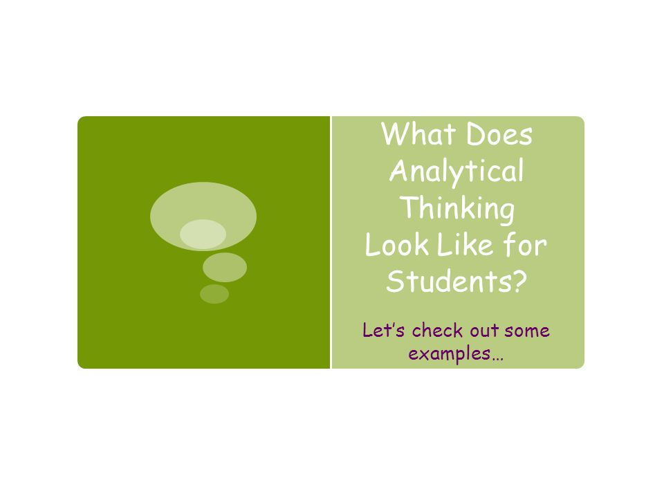 What Does Analytical Thinking Look Like for Students