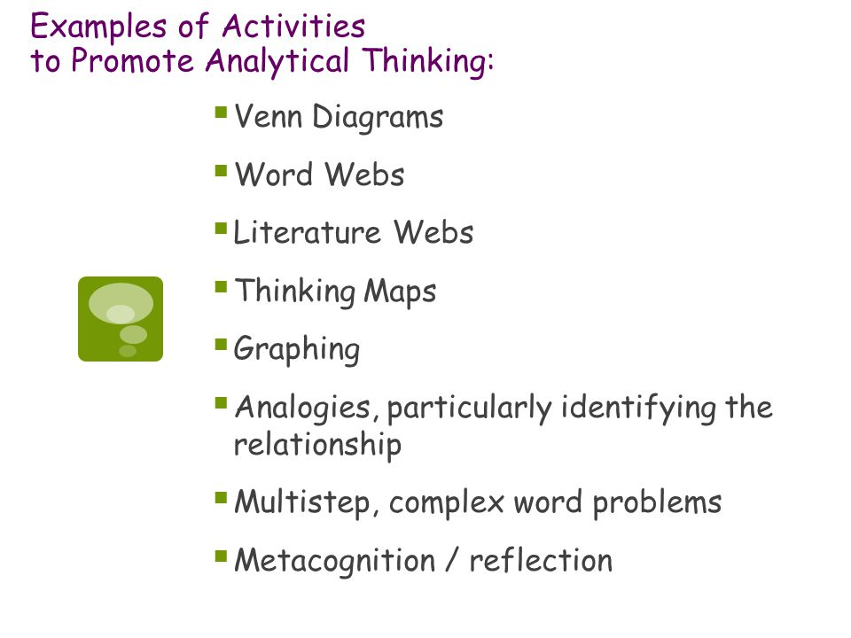 Examples of Activities to Promote Analytical Thinking: