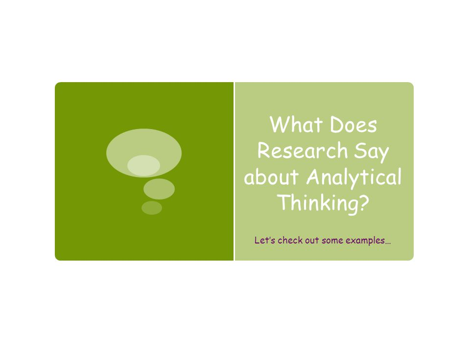 What Does Research Say about Analytical Thinking