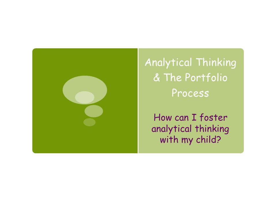 Analytical Thinking & The Portfolio Process