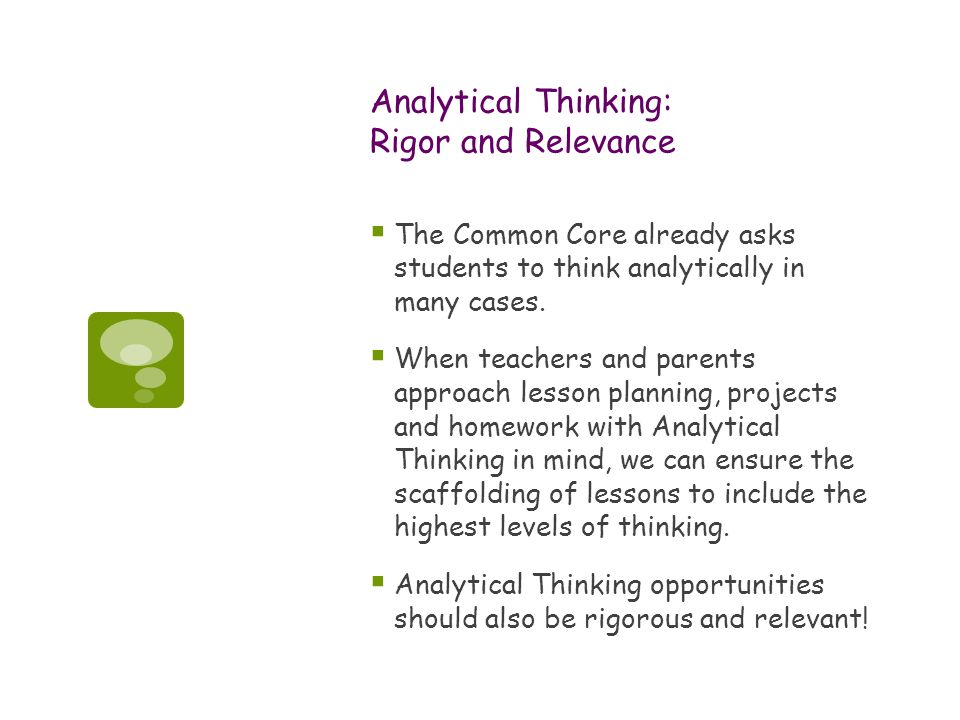 Analytical Thinking: Rigor and Relevance