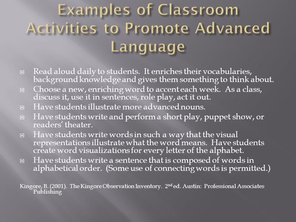 Examples of Classroom Activities to Promote Advanced Language