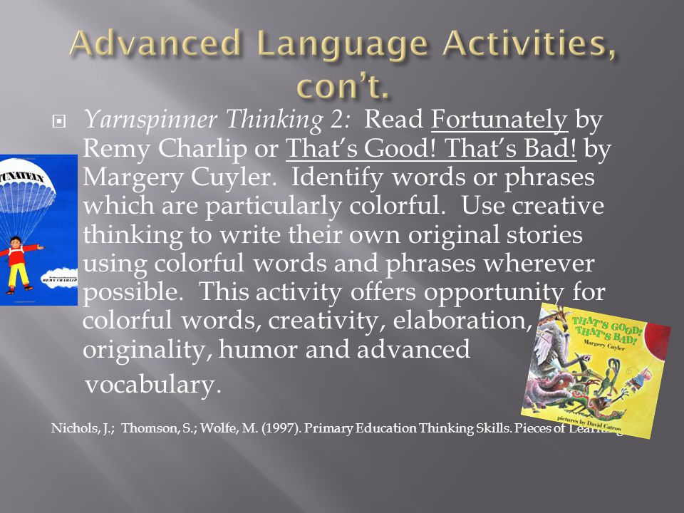 Advanced Language Activities, con't.