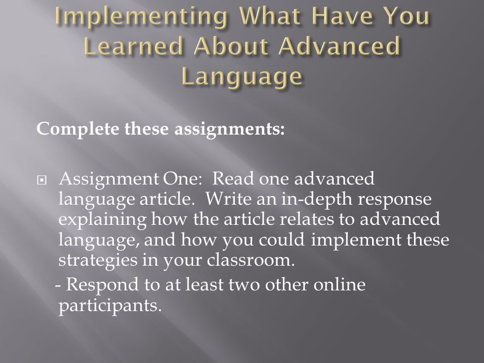 Implementing What Have You Learned About Advanced Language