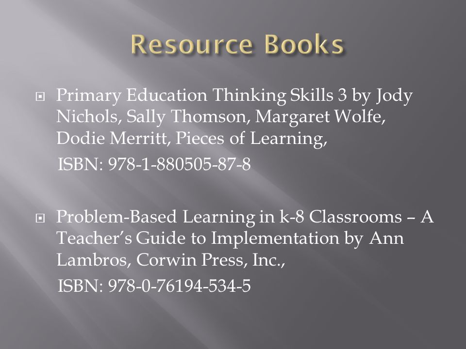 Resource Books Primary Education Thinking Skills 3 by Jody Nichols, Sally Thomson, Margaret Wolfe, Dodie Merritt, Pieces of Learning,