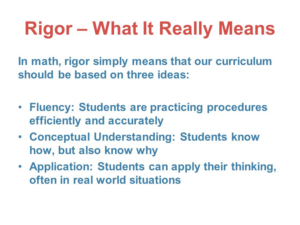 Rigor – What It Really Means
