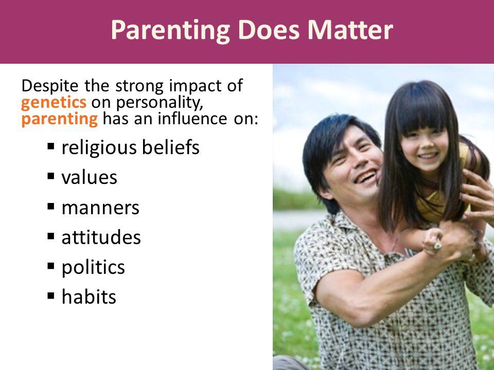 Parenting Does Matter religious beliefs values manners attitudes