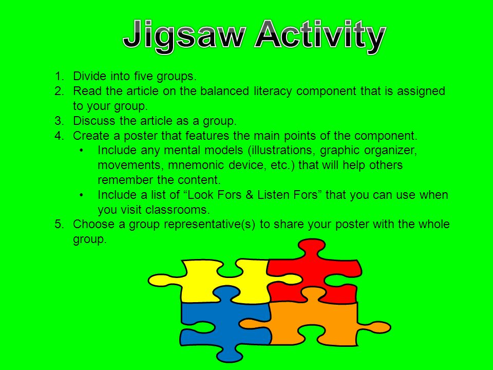 Jigsaw Activity Divide into five groups.