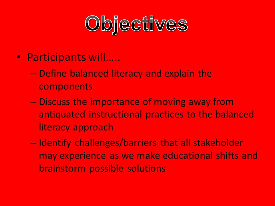 Objectives Participants will…..