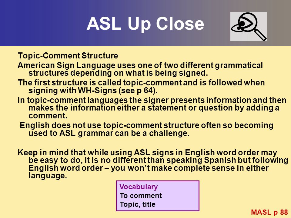 ASL Up Close Topic-Comment Structure