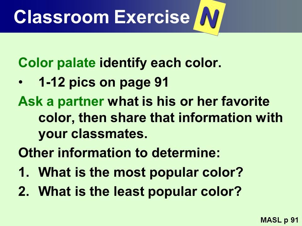 N Classroom Exercise Color palate identify each color.