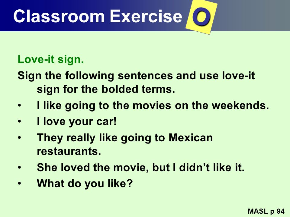 O Classroom Exercise Love-it sign.
