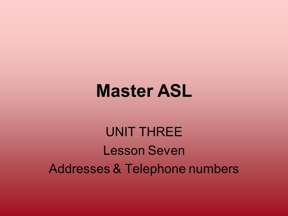 UNIT THREE Lesson Seven Addresses & Telephone numbers