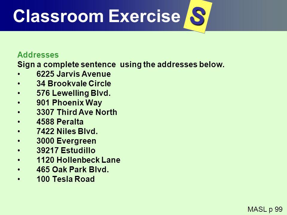 S Classroom Exercise Addresses