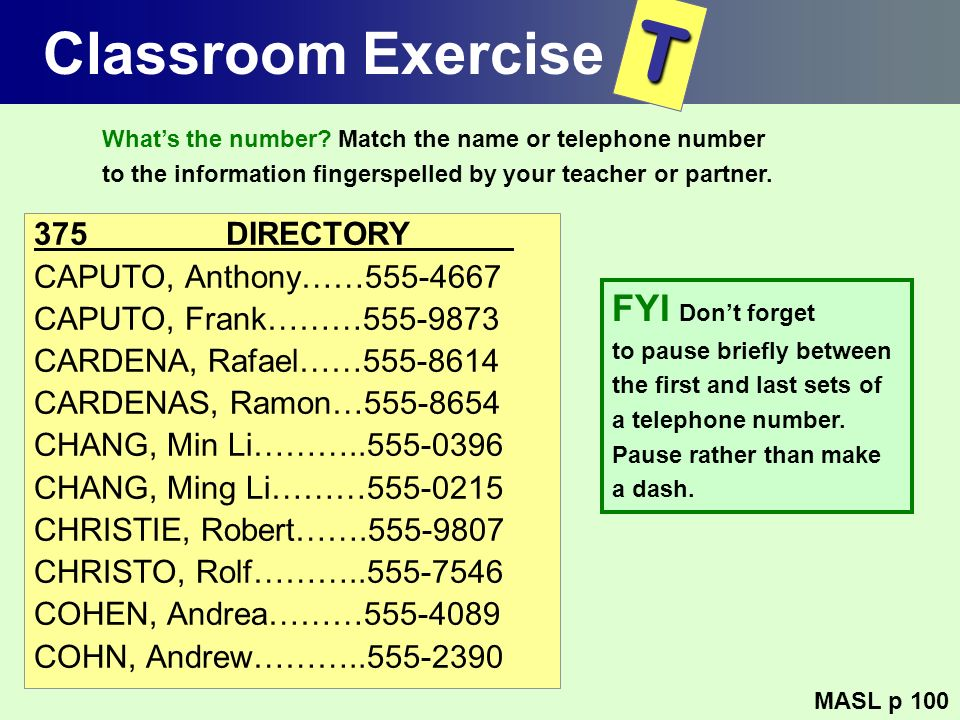 T Classroom Exercise FYI Don't forget 375 DIRECTORY