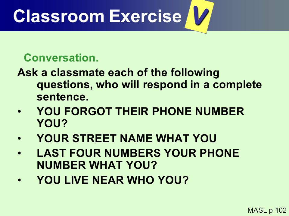 V Classroom Exercise Conversation.