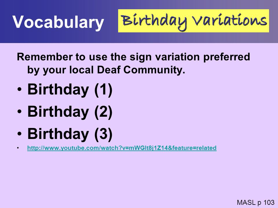 Vocabulary Birthday Variations Birthday (1) Birthday (2) Birthday (3)