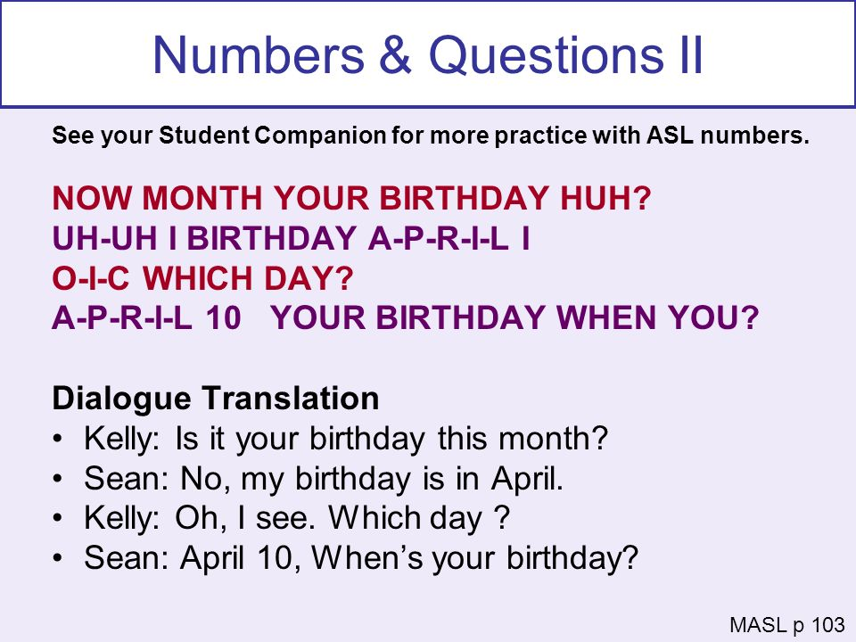 Numbers & Questions II NOW MONTH YOUR BIRTHDAY HUH