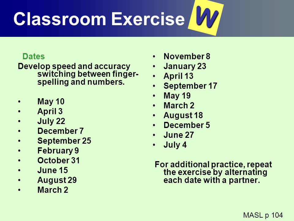 W Classroom Exercise Dates