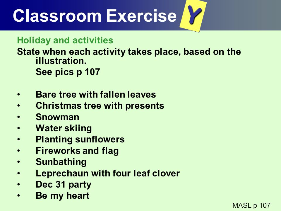 Y Classroom Exercise Holiday and activities