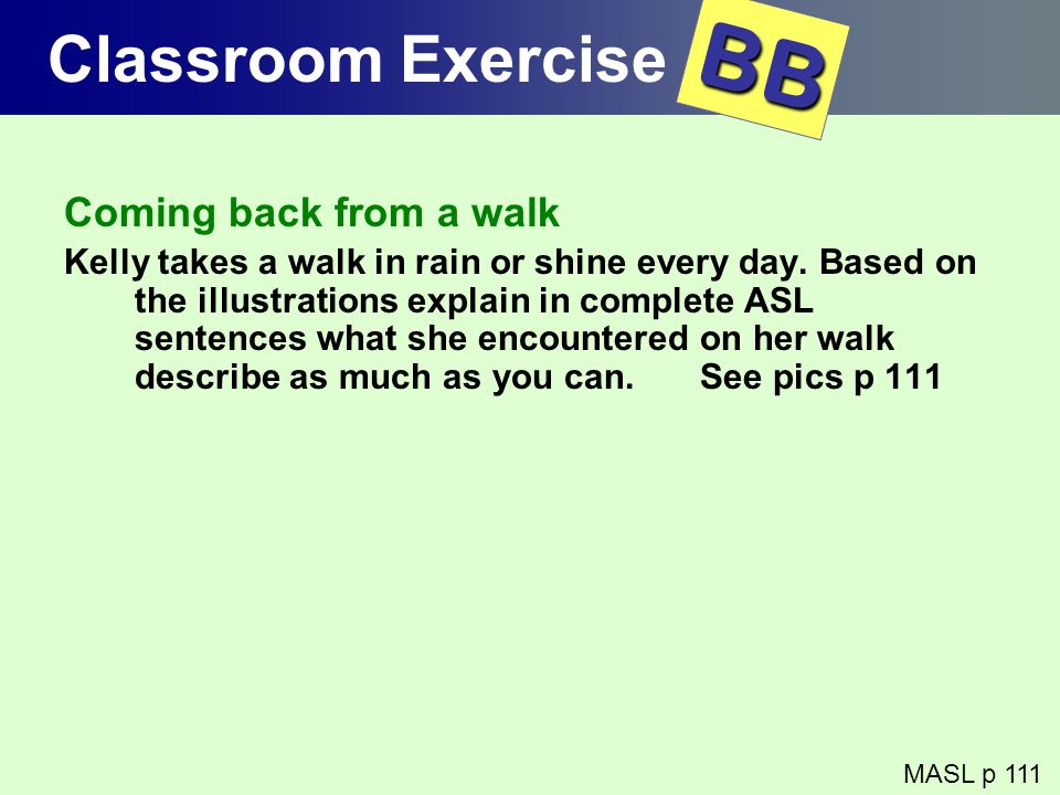 BB Classroom Exercise Coming back from a walk