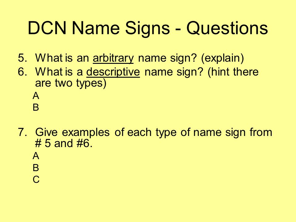 DCN Name Signs - Questions
