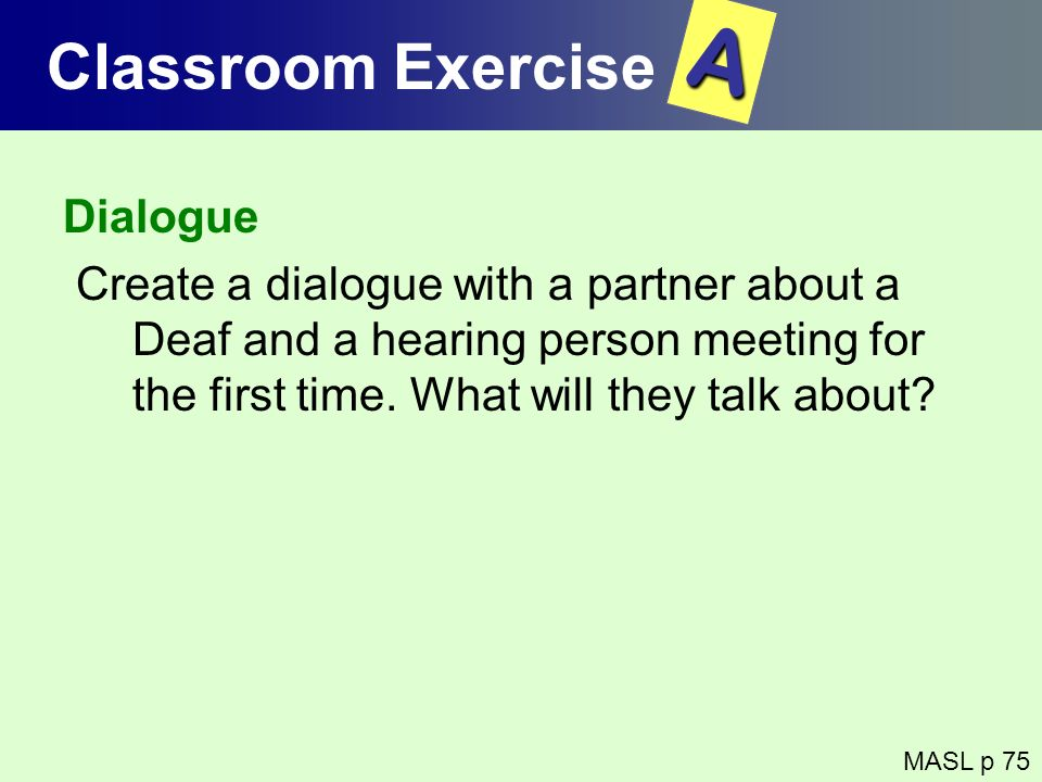 A Classroom Exercise Dialogue