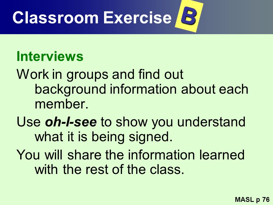 B Classroom Exercise Interviews
