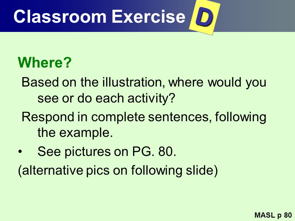 D Classroom Exercise Where