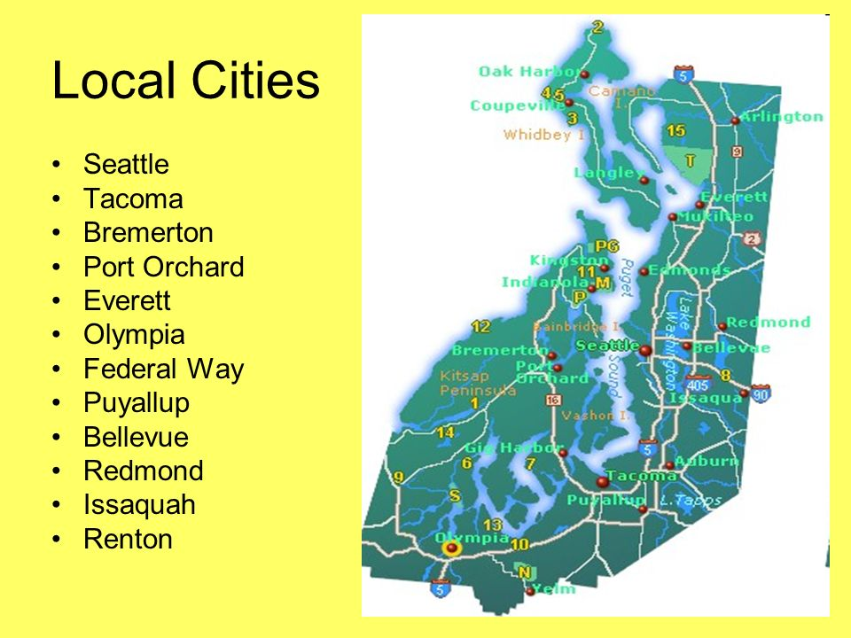 Local Cities Seattle Tacoma Bremerton Port Orchard Everett Olympia