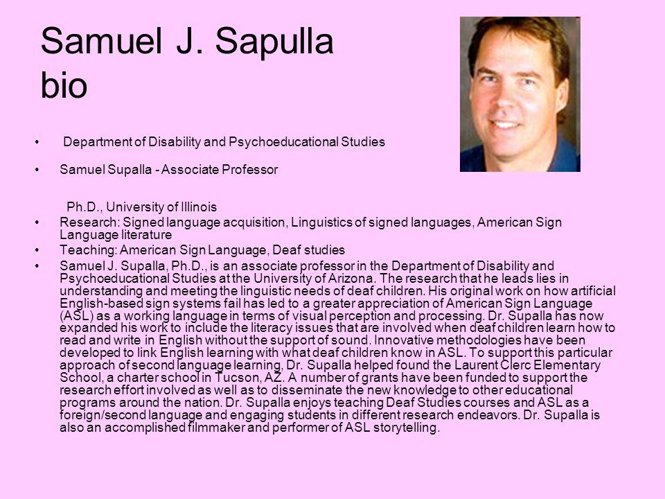 Samuel J. Sapulla bioDepartment of Disability and Psychoeducational Studies.