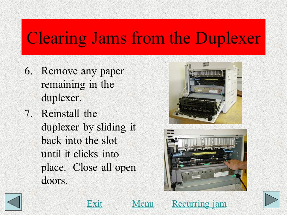 Clearing Jams from the Duplexer