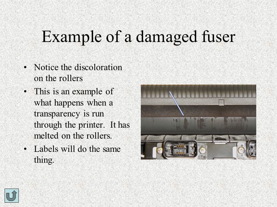 Example of a damaged fuser