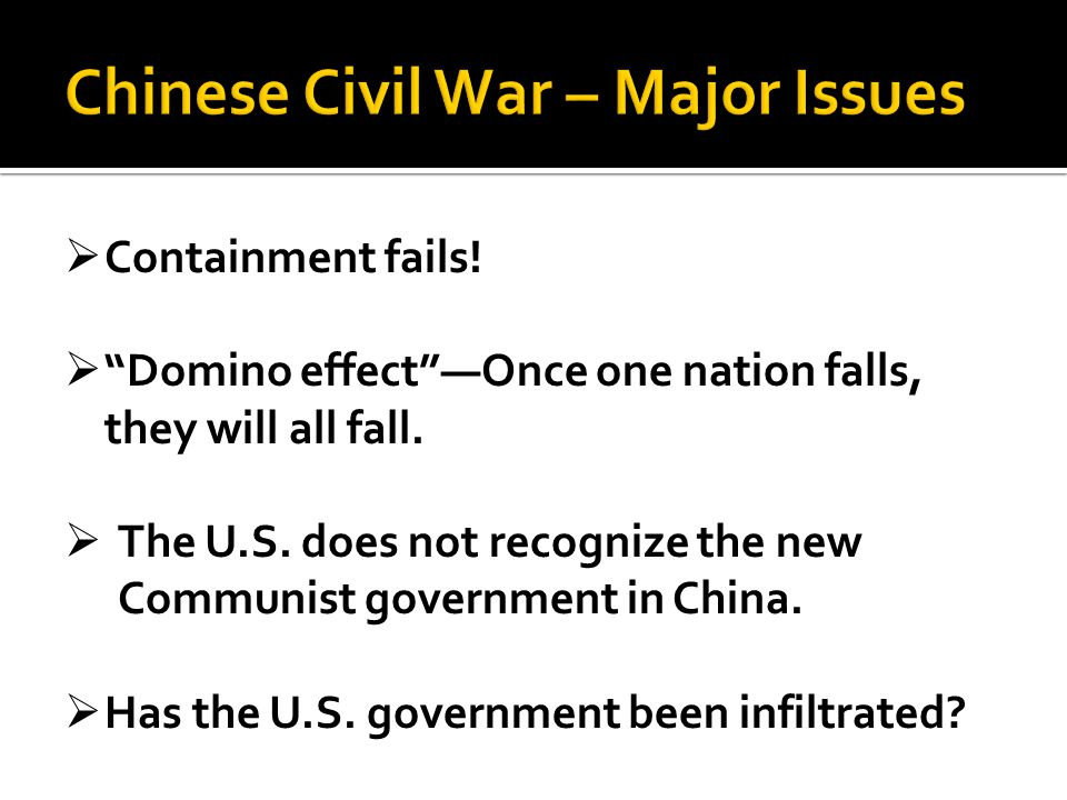 Chinese Civil War – Major Issues