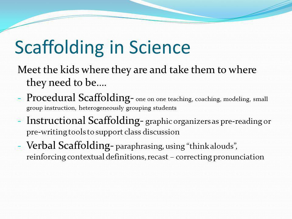 Scaffolding in Science